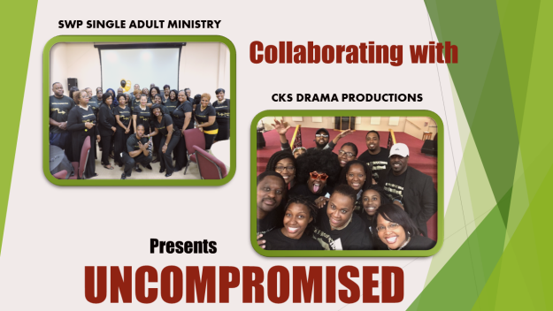 UNCOMPROMISED  a C.K.S. Drama Production