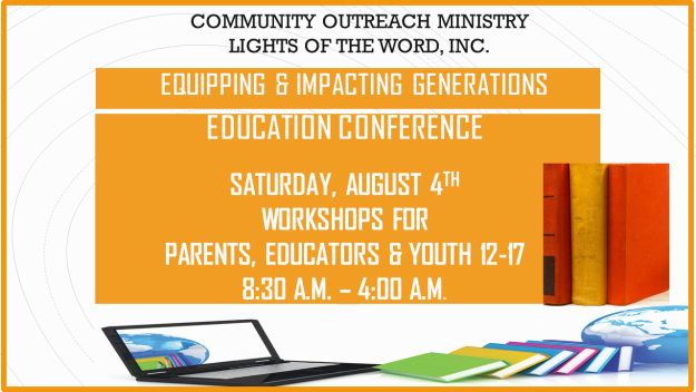 "Education Conference ""Equipping & Empowering Generations"""