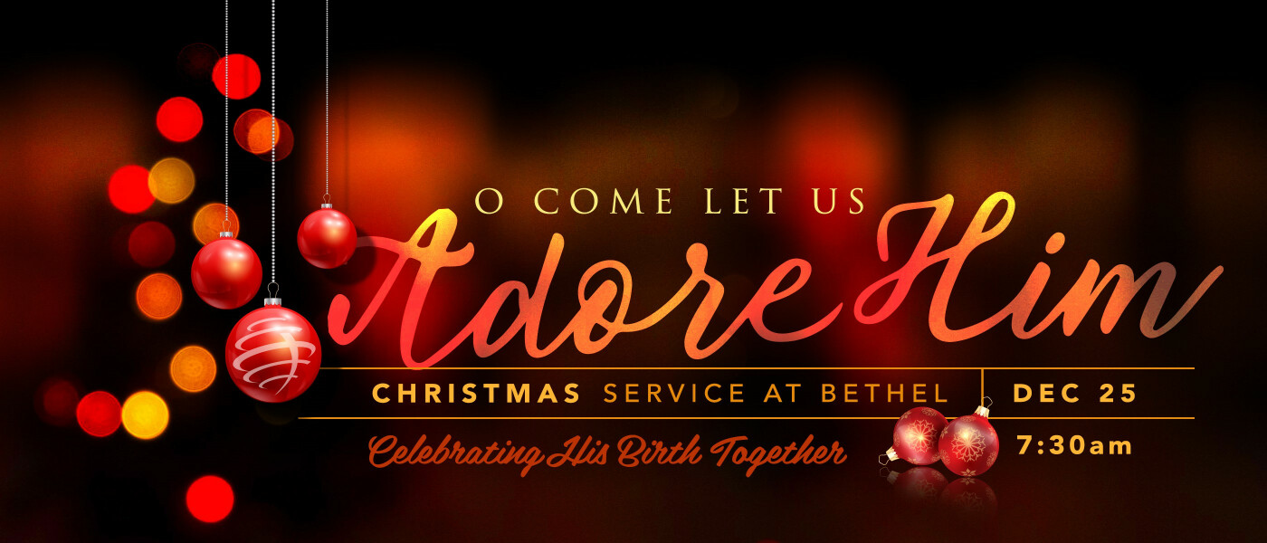 Christmas Morning Worship Service - Dec 25 2018 7:30 AM