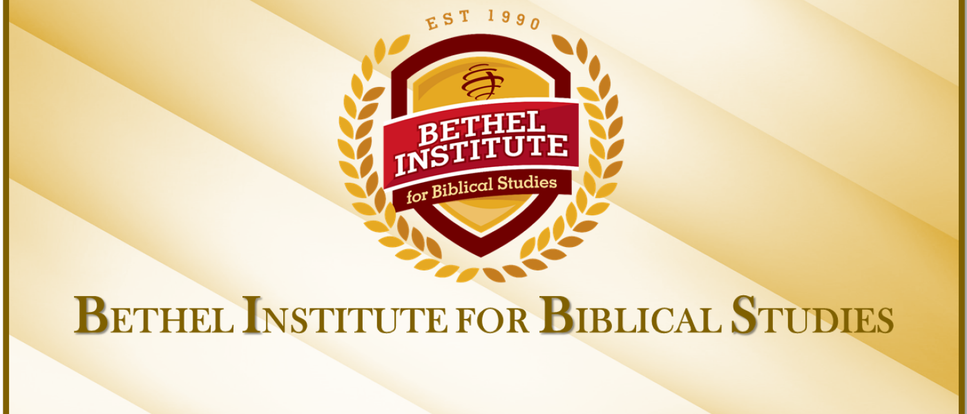 Bethel Institute for Biblical Studies