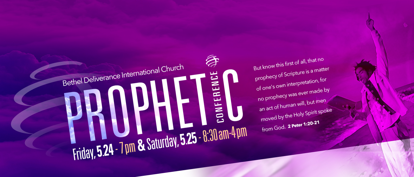 2019 Prophetic Conference - May 25 2019 8:30 AM