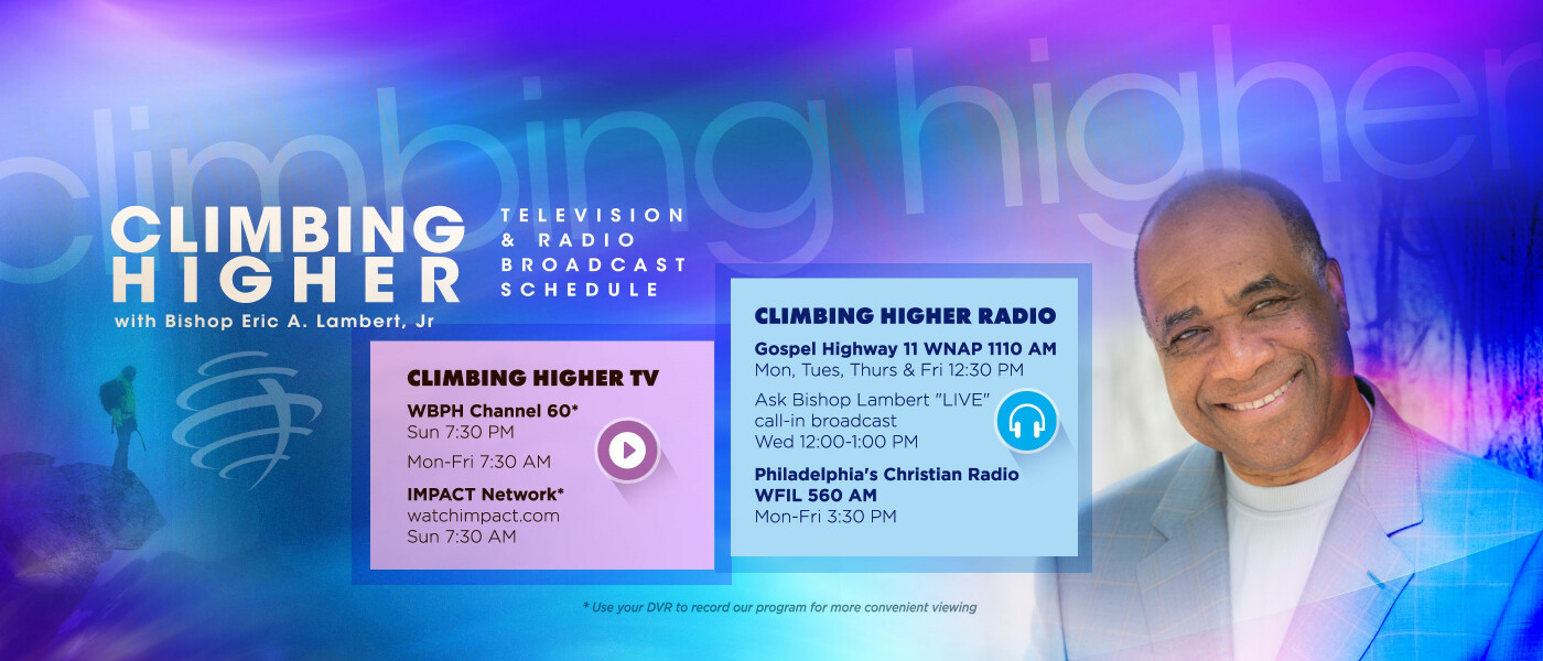 Climbing Higher Television & Radio Broadcast Schedule