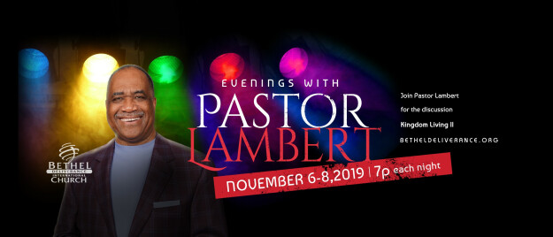 "Evening with Bishop Lambert ""Kingdom Living Pt. 2"