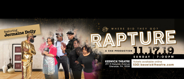 "C. K. S. Productions Drama Ministry Presents ""Rapture"""
