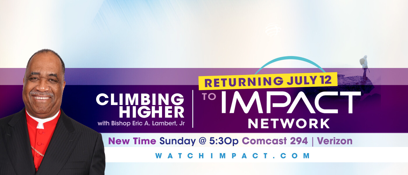 Climbing Higher is returning to the Impact Network